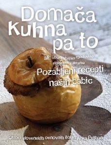 Domača kuhna pa to (tretja epizoda) - Pozabljeni recepti naših babic
