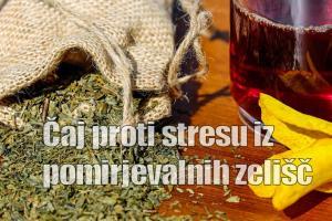 Čaj proti stresu iz pomirjevalnih zelišč